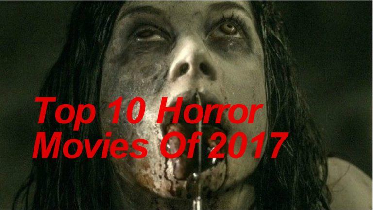 Top 10 Horror Movies 2017