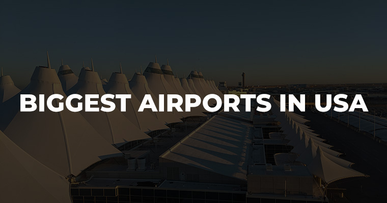 Biggest Airports in USA