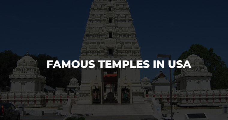 Famous Temples in USA