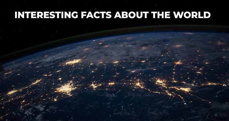 Top Interesting facts in the world