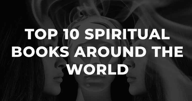 Top 10 Spiritual Books Around the World
