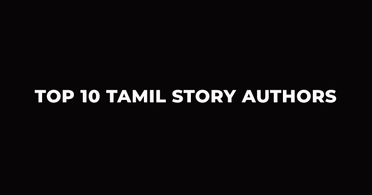 Top 10 Tamil Story Authors