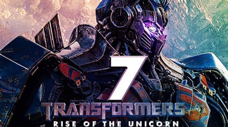 Transformers 7 – The Rise of Unicorn :Release Date, Cast, Plot, And More Updates!