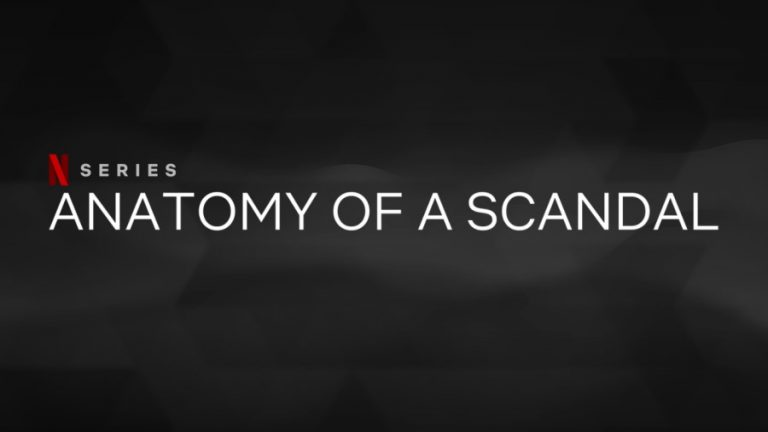 Anatomy of a Scandal: Netflix Release Date, Cast, Plot, Trailer, And more!