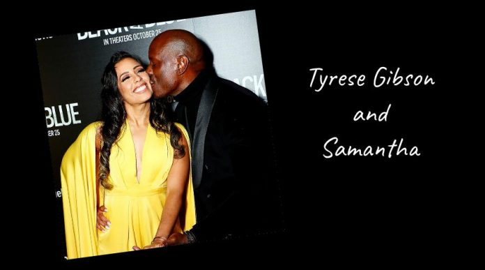 Tyrese Gibson and Samantha