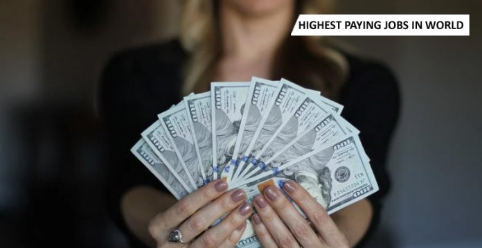 Highest Paying Jobs In World