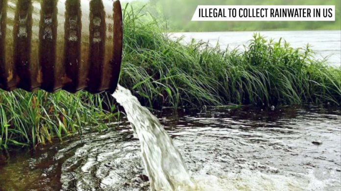 Illegal To Collect Rainwater In US